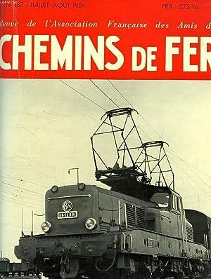 CHEMINS DE FER, N° 187, JUILLET-AOUT 1954, REVUE DE L'ASSOCIATION FRANCAISE DES AMIS DES ...
