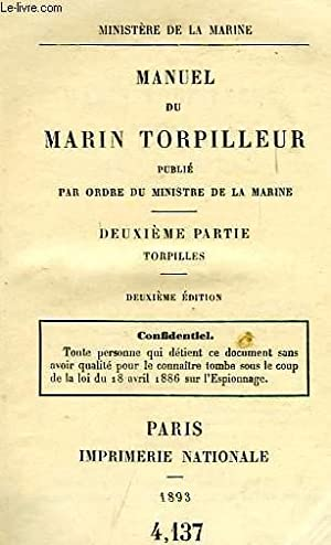 MANUEL DU MARIN TORPILLEUR, 2e PARTIE, TORPILLES: COLLECTIF