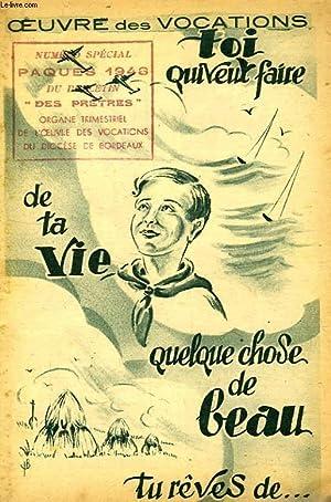 OEUVRE DES VOCATIONS, TOI QUI VEUT FAIRE DE LA VIE QUELQUE CHOSE DE BEAU, TU REVES DE.: COLLECTIF