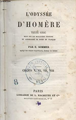 L'ODYSSEE D'HOMERE / CHANTS V, VI, VII, VIII.: HOMERE