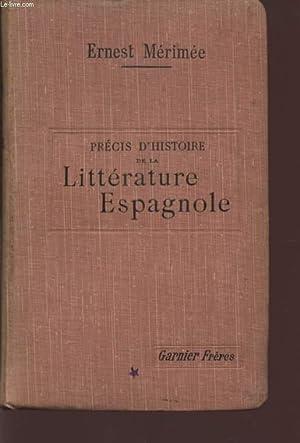 PRECIS D'HISTOIRE DE LA LITTERATURE ESPAGNOLE.: MERIMEE ERNEST