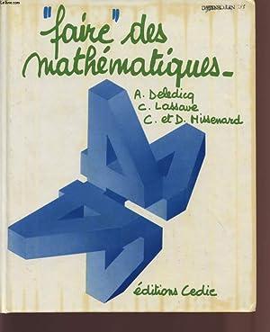 """FAIRE"""" DES MATHEMATIQUES - CLASSES DE 4è.: DELEDICQ - LASSAVE - MISSENARD C ET D."""