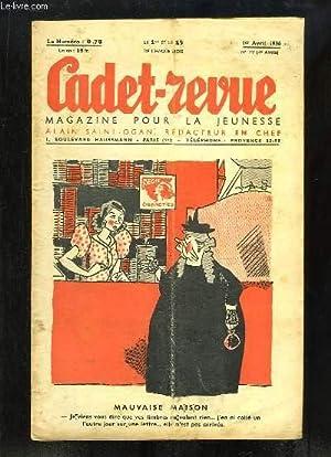 Cadet-Revue N°79 - 4ème année : Mauvaise Maison - Didier chez les Trappeurs - ...