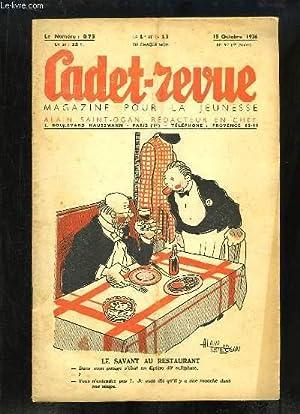 Cadet-Revue N°92 - 4ème année : Sissi et Sassia, les vipères - Vendanges -...