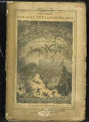 """Aventures du Capitaine Hatteras. Les anglais au Pôle Nord. Le Désert de Glace. """"Les Voyages ..."""