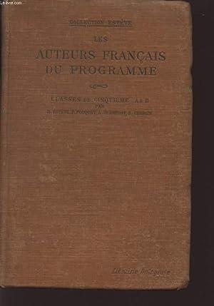 LES AUTEURS FRANCAIS DU PROGRAMME / CLASSES DE CINQUIEME A ET B.: FOUQUET P. - SERRURT A. - ...