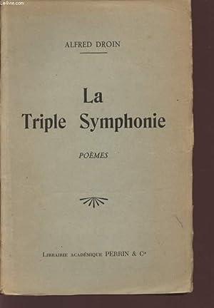 LA TRIPLE SYMPHONIE / POEMES.: DROIN ALFRED