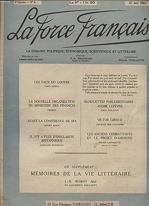 LA FORCE FRANCAISE / 1ere ANNEE - N° 6 - 25 JUIN 1920 / LA SEMAINE POLITIQUE, ...