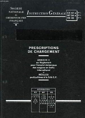 PRESCRIPTIONS DE CHARGEMENT, ANNEXE II AU REGLEMENT POUR L'EMPLOI RECIPROQUE DES WAGONS EN ...