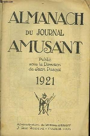Almanach du Journal Amusant - 1921: PASCAL Jean & COLLECTIF