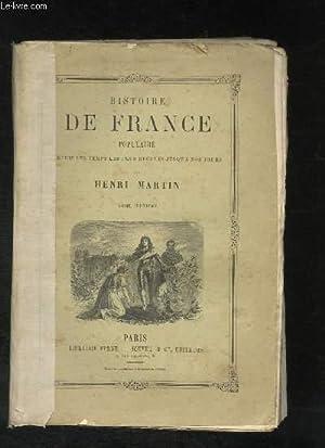 Histoire de France Populaire, depuis les temps les plus reculés jusqu'à nos jours. TOME 2: ...