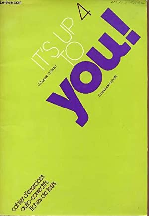 IT'S UP TO YOU ! / CAHIER: CAPELLE G. /
