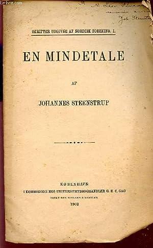 EN MINDETALE / SKRIFTER UDGIVNE AF NORDISK: STEENSTRUP JOHANNES