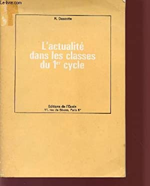 L'ACTUALITE DANS LES CLASSES DU 1eR CYCLE.: DASCOTTE RENE
