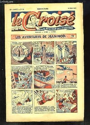 Le Croisé N°36 - 27ème année : L'origine du Colin-Maillard - Le ...