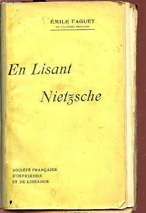 EN LISANT NIETSCHE.: FAGUET EMILE