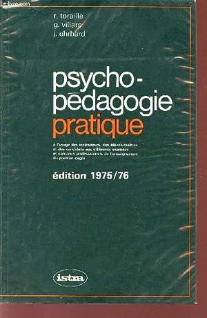 PSYCHO-PEDAGOGIE PRATIQUE / A L'USAGE DES INSTITUEURS,: TORAILLE R. -
