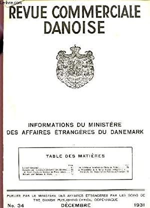 REVUE COMMERCIALE DANOISE / INFORMATIONS DU MINISTERE DES AFFAIRES ETRANGERES DU DANEMARK &#...