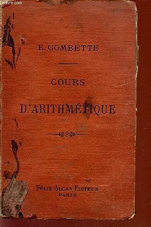 COURS D'ARITHMETIQUE / A L'USAGE DES ASPIRANTS: COMBETTE E.