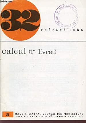 "CALCUL - 1er LIVRET / COLLECTION ""32: COLLECTIF"