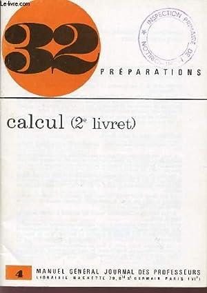 """CALCUL - 2ème LIVRET / COLLECTION """"32: COLLECTIF"""