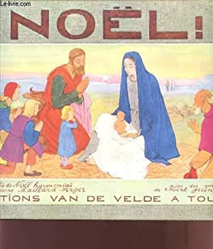 NOEL! / CHANTS DE NOEL.: MAILLARD-VERGER PIERRE