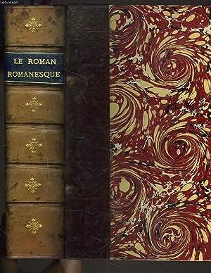 LE ROMAN ROMANESQUE. LE CHEVAL BLANC, LEON BARRACAN/ LES VENDANGES, G. BEAUNE/ LA KREUTZE...