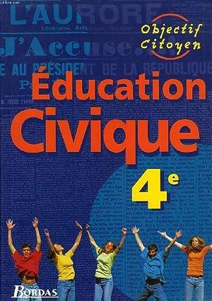 EDUCATION CIVIQUE, 4e: COLLECTIF