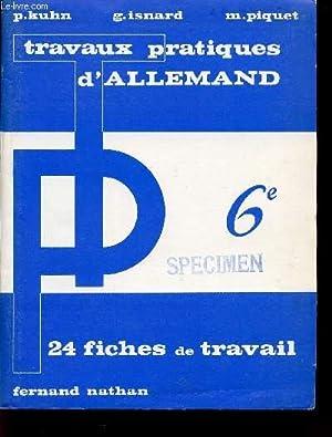 TRAVAUX PRATIQUES / ALLEMAND / CLASSE DE 6è / 24 FICHES DE TRAVAIL.: KUHN / ...