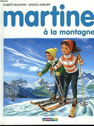 MARTINE A LA MONTAGNE: GILBERT DELAHAYE, MARCEL
