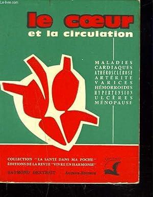 LE COEUR ET LA CIRCULATION.: RAYMOND DEXTREIT