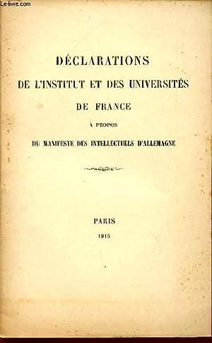 DECLARATIONS DE L'INSTITUT ET DES UNIVERSITES DE FRANCE - A PROPOS DU MANIFESTE DES ...