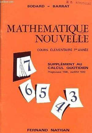 MATHEMATIQUE NOUVELLE / COURS ELEMENTAIRE - 2ème ANNEE / SUPPLEMENT AU CALCUL ...