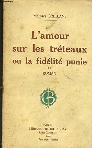 L'AMOUR SUR LES TRETEAUX OU LA FIDELITE PUNIE TOME 2: MAURICE BRILLANT