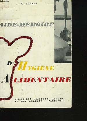 AIDE-MEMOIRE D'HYGIENE ALIMENTAIRE.: J.M. BOUTOT