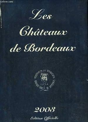 LES CHATEAUX DE BORDEAUX: COLLECTIF