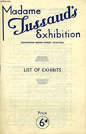 MADAME TUSSAUD'S EXHIBITION, LIST OF EXHIBITS: COLLECTIF