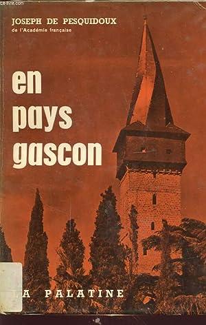 EN PAYS GASCON: JOSEPH DE PESQUIDOUX