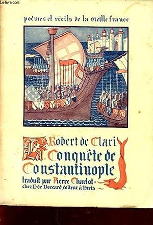 LA CONQUETE DE CONSTANTINOPLE: ROBERT DE CLARI