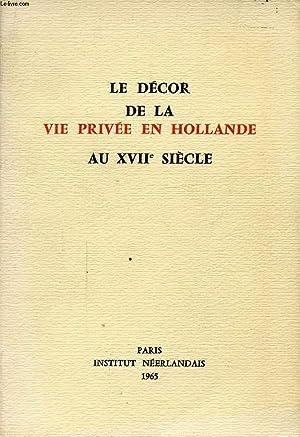 LE DECOR DE LA VIE PRIVEE EN: COLLECTIF