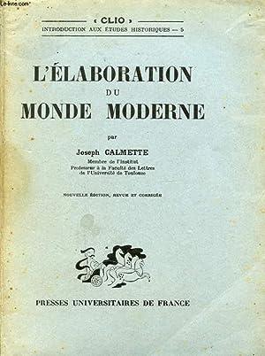 L ELABORATION DU MONDE MODERNE: JOSEPH CALMETTE
