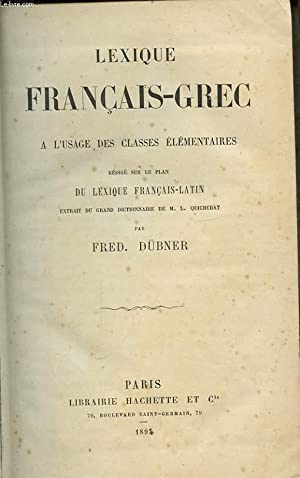 LEXIQUE FRANCAIS GREC A L USAGE DES CLASSES ELEMENTAIRES