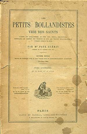 LES PETITS BOLLANDISTES VIES DES SAINTS TOME QUATRIEME: Mgr PAUL GUERIN