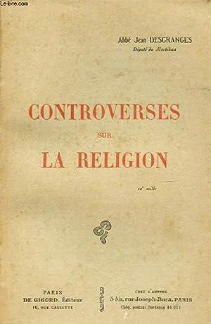 CONTROVERSES SUR LA RELIGION: ABBE JEAN DESGRANGES