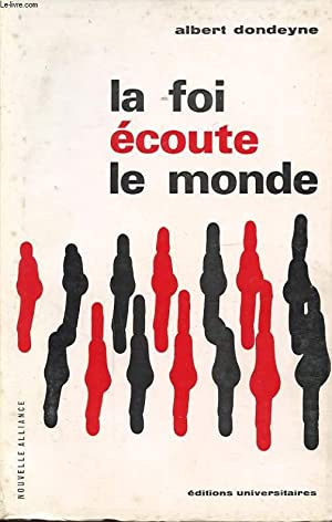 LA FOI ECOUTE LE MONDE: ALBERT DONDEYNE