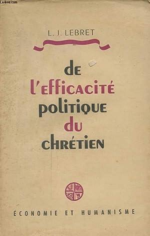 DE L EFFICACITE POLITIQUE DU CHRETIEN: L. J. LEBRET