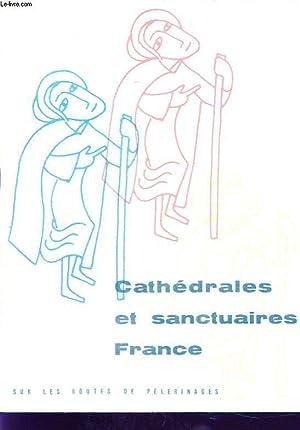 CATHEDRALES ET SANCTUAIRES DE FRANCE: COLLECTIF