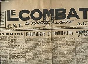 LE COMBAT SYNDICALISTE 3 FEVRIER 1966 N° 387 : RAISON D ETRE REVOLUTIONNAIRE - FEDERALISME ET ...