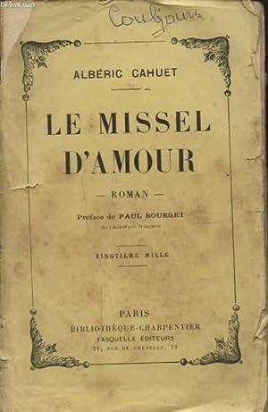 LE MISSEL D AMOUR: ALBERIC CAHUET