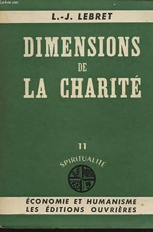 DIMENSIONS DE LA CHARITE: L. J. LEBRET